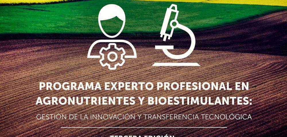 Tercer Programa Experto en Agronutrientes y Bioestimulantes